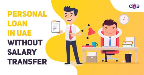 Personal Loan in UAE no salary transfer