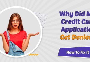 Credit card application get denied